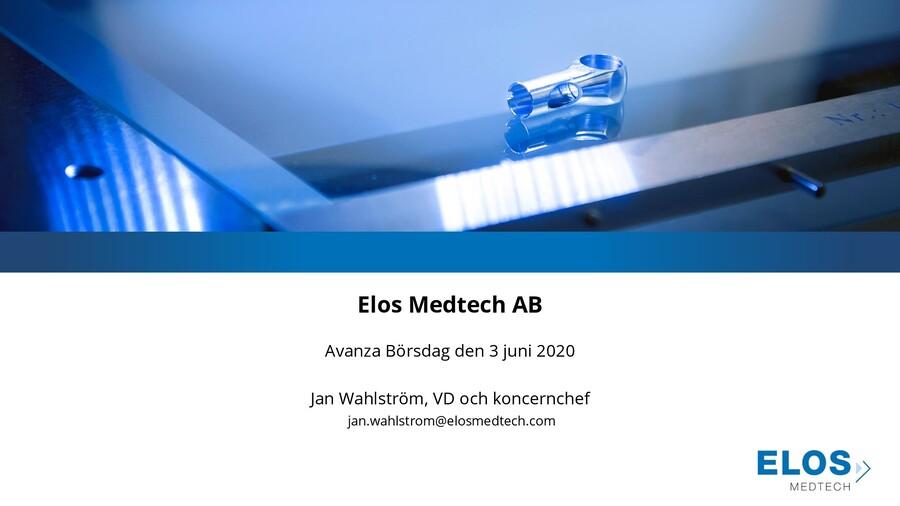 Elos Medtech på Avanza Börsdag den 3 juni 2020